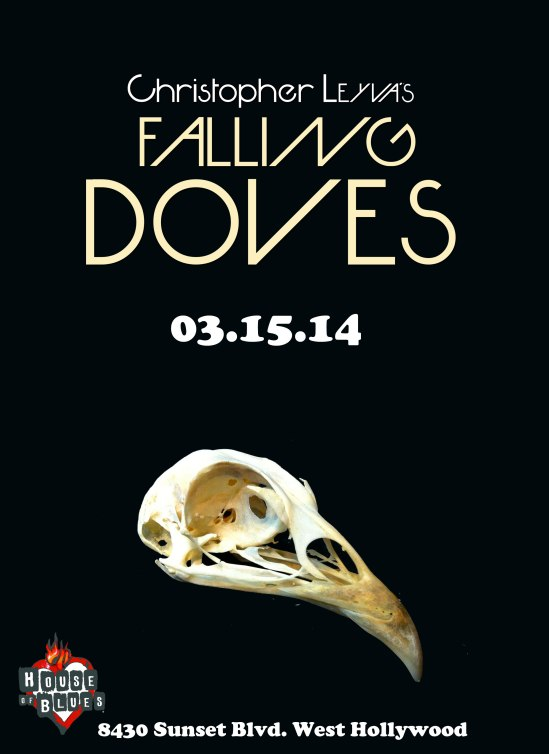 Falling Doves In Hollywood March 15th who is with me :)